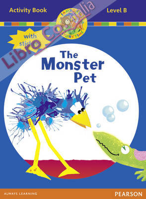 Jamboree Storytime Level B: The Monster Pet Activity Book wi.
