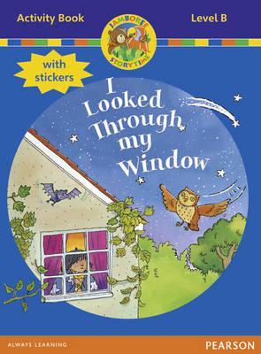 Jamboree Storytime Level B: I Looked Through My Window Activ.