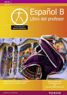 Pearson Baccalaureate Espanol B Teacher's Book for the IB Di.