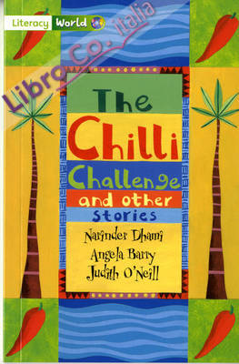 Literacy World Stage 3 Fiction: The Chilli Challenge (6 Pack.
