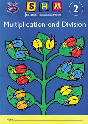 Scottish Heinemann Maths 2, Multiplication and Divison Activ.
