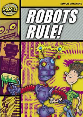 Rapid Stage 4 Set A Reader Pack: Robots Rule! (Series 1).