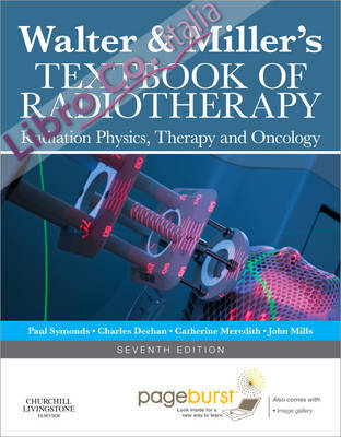 Walter & Millers Textbook Radiotherapy.
