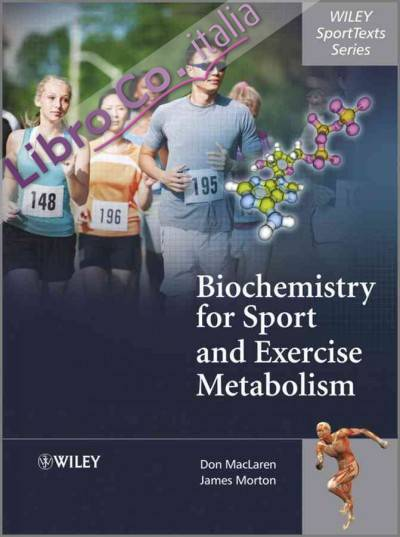 Biochemistry for Sport and Exercise Metabolism.