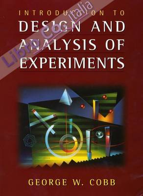 Introduction to Design and Analysis of Experiments.
