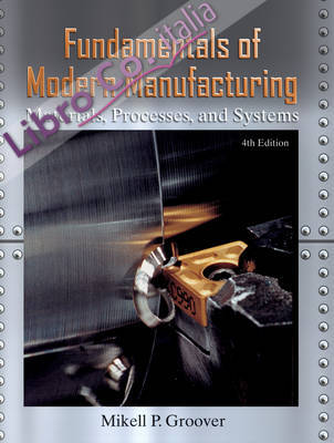 Fundamentals of Modern Manufacturing.