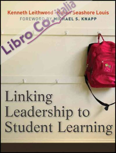 Linking Leadership to Student Learning.