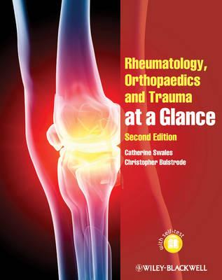 Rheumatology, Orthopaedics and Trauma at a Glance.