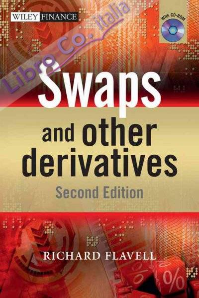 Swaps and Other Derivatives.