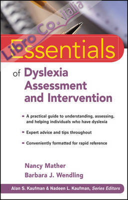 Essentials of Dyslexia Assessment and Intervention.