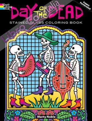 Day of the Dead Stained Glass Coloring Book.
