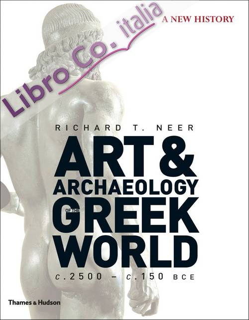 Art and Archaeology of the Greek World.