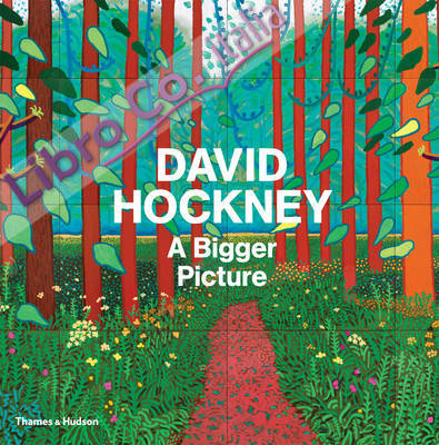 David Hockney: A Bigger Picture.