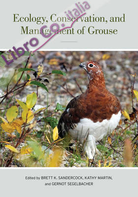 Ecology, Conservation, and Management of Grouse.