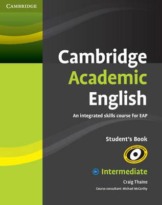 Cambridge Academic English B1+ Intermediate Student's Book.