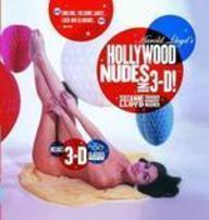 Harold Lloyd's Hollywood Nudes in 3D!.