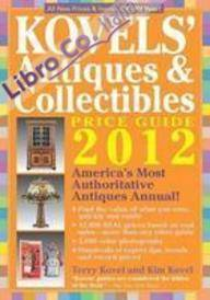 Kovels' Antiques and Collectibles Price Guide.