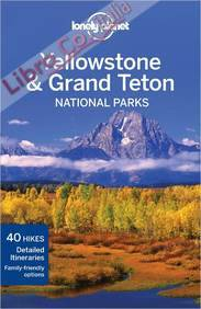 Yellowstone and Grand Teton National Parks.