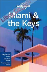 Miami and the Keys.