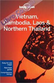 Vietnam Cambodia Laos and Northern Thailand