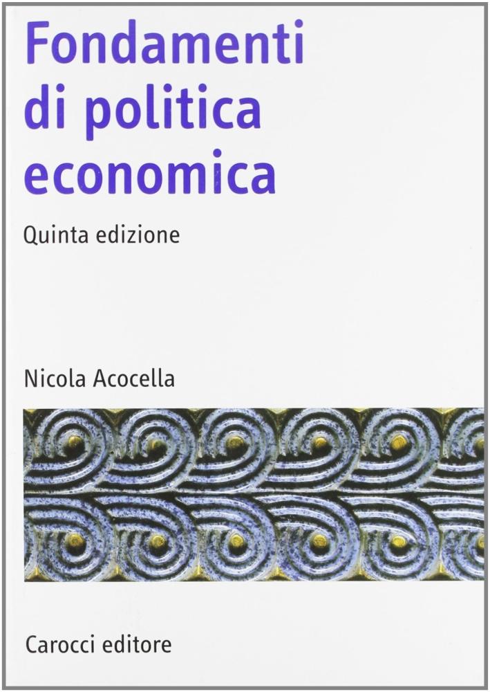 Fondamenti di politica economica.