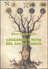 Leggende e mito del Sacro Bosco.