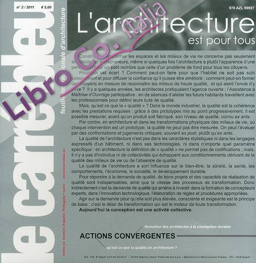 Le Carre Bleu. Feuille internationale d'architecture. 2. 2011. L'architecture est pour tous. [German, Spanish and Portougese Ed.].