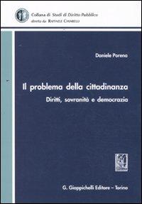 Il problema della cittadinanza. Diritti, sovranità e democrazia.