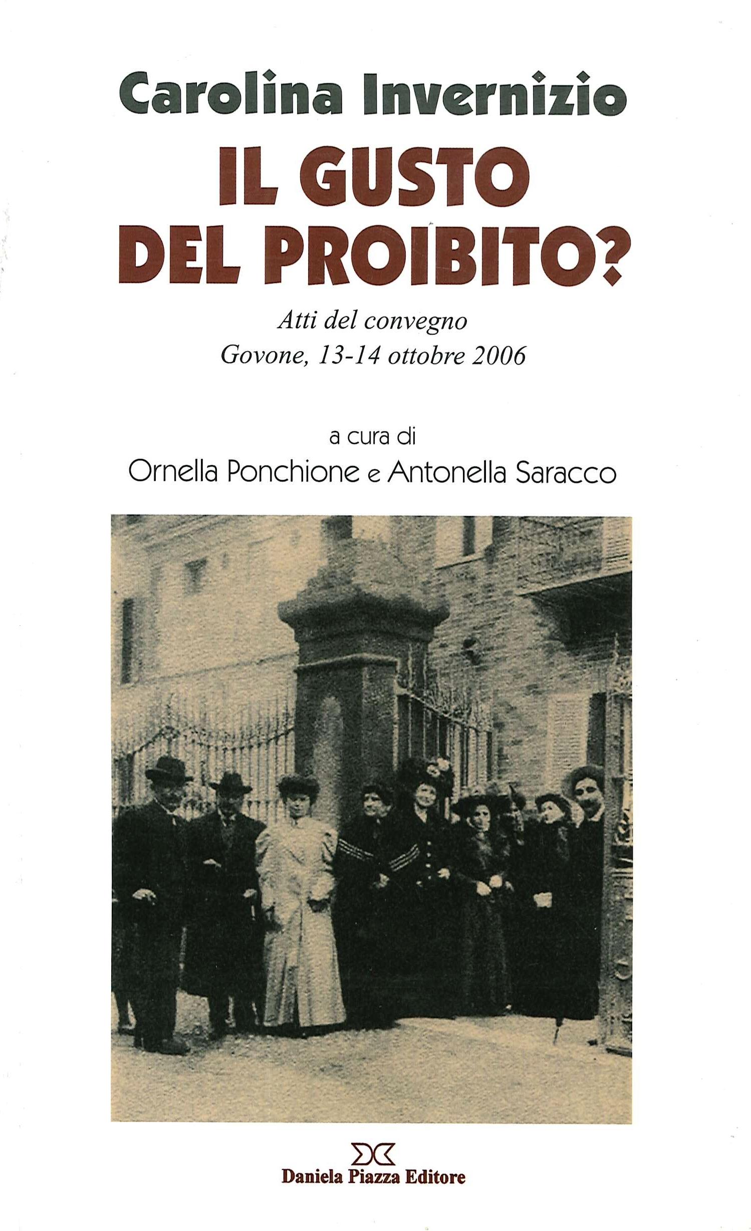 Carolina Invernizio. Il gusto del proibito? Atti del Convegno (Govone, 13-14 ottobre 2006).