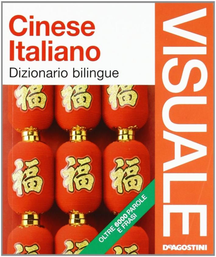 Dizionario visuale bilingue. Cinese-italiano. Ediz. illustrata