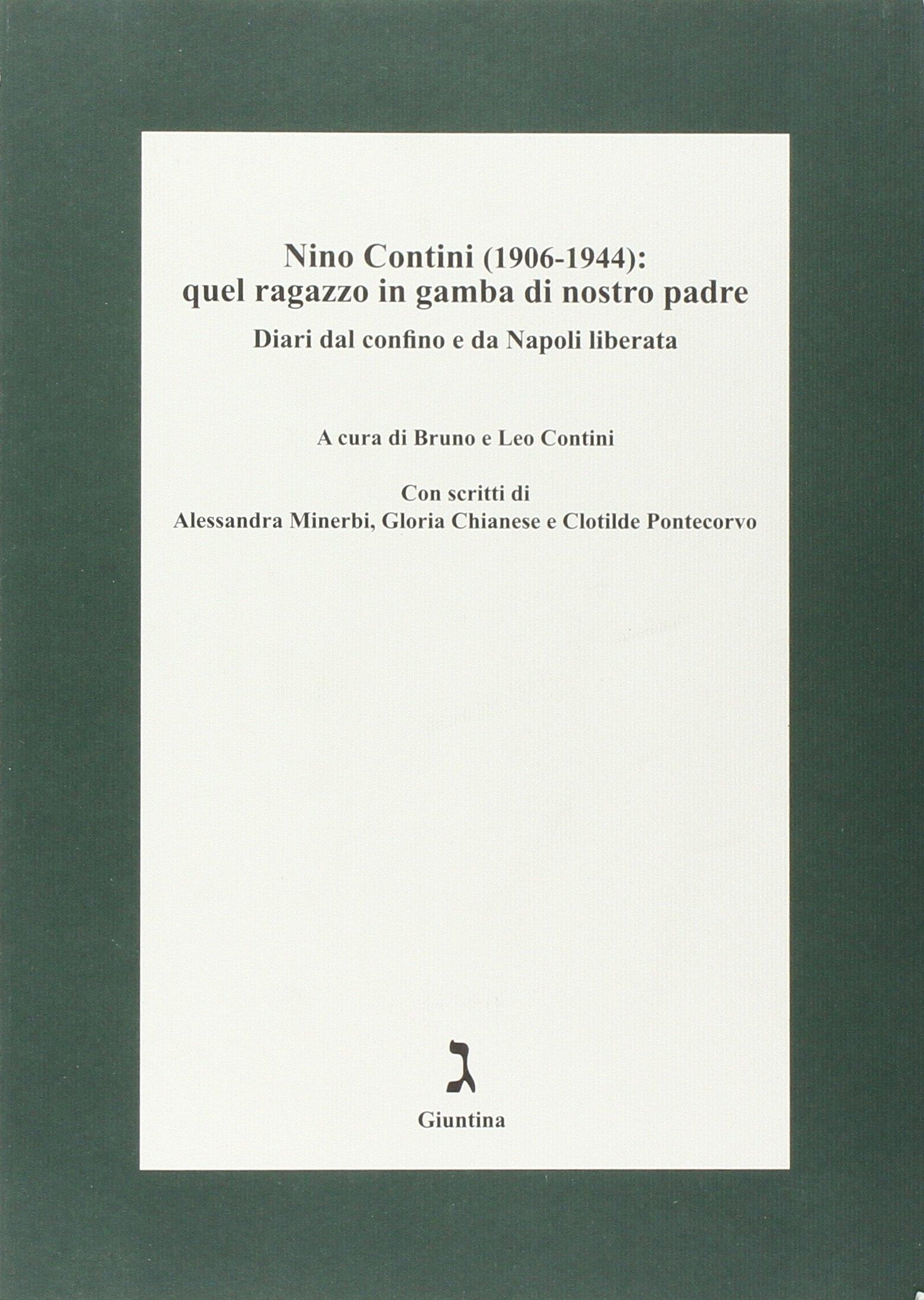 Nino Contini (1906-1944). Quel ragazzo in gamba.