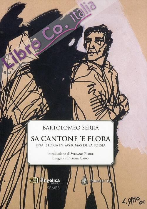 Sa Cantone 'E Flora. Una Istoria in Sas Rimas De Sa Poesia.