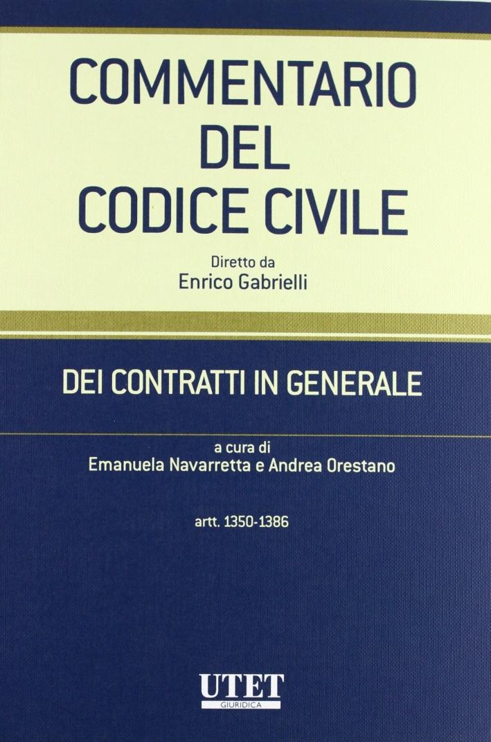 Commentario al Codice civile. Contratti in generale. Vol. 2: Artt. 1350-1386