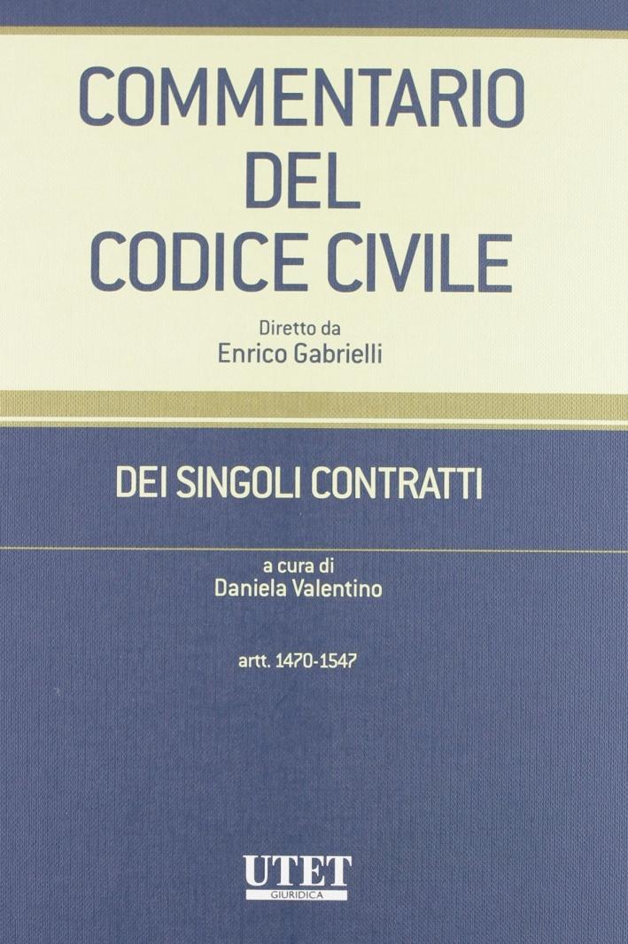 Commentario del codice civile. Dei singoli contratti. Vol. 1/1: Artt. 1470-1547.