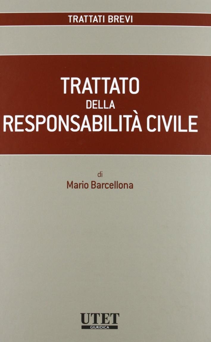 Trattato della responsabilità civile.