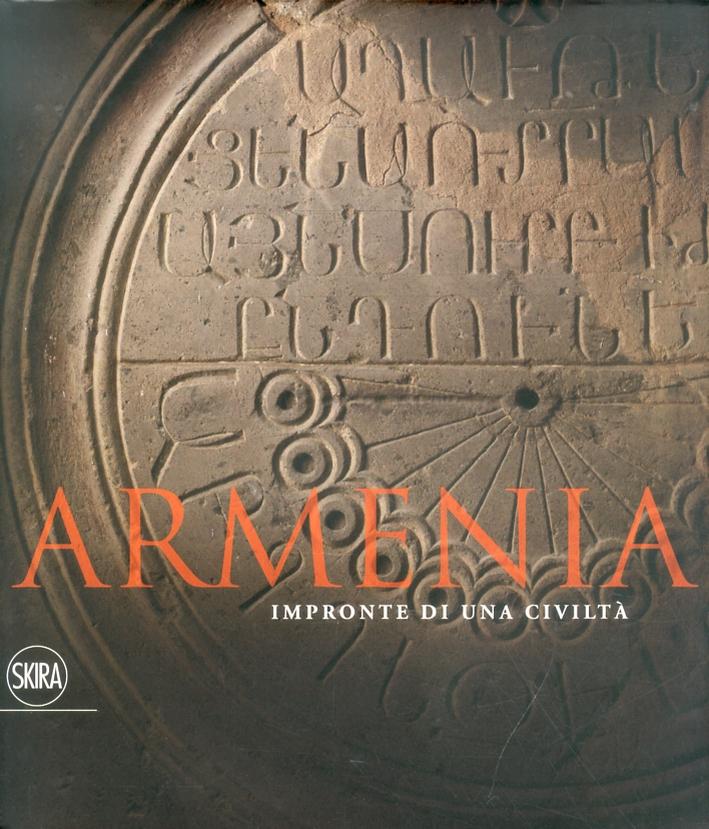 Armenia. Impronte di una Civiltà.