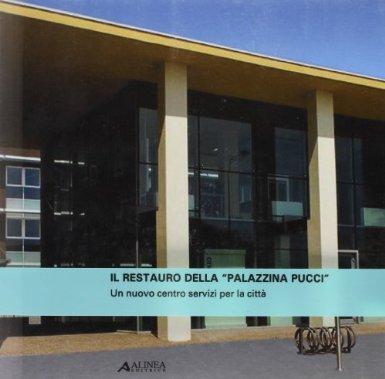 Il restauro della palazzina Pucci