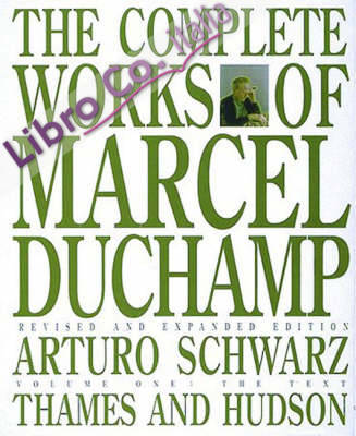 The Complete Works of Marcel Duchamp.