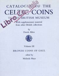 Catalogue of the Celtic Coins in the British Museum. Volume III