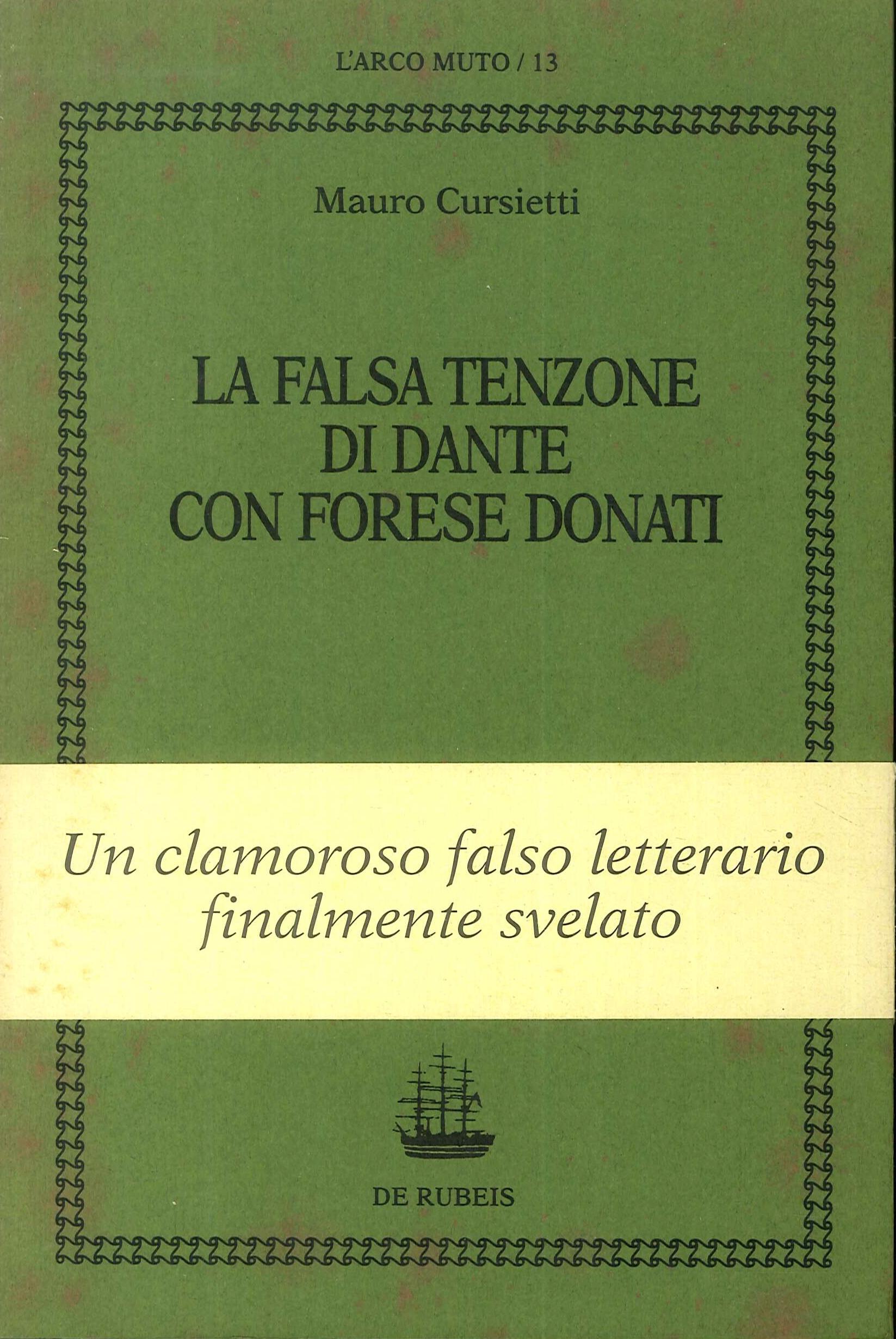 La Falsa tenzone di Dante con Forese Donati