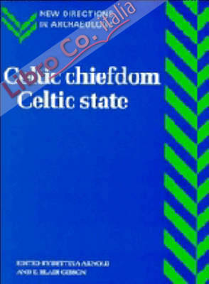 Celtic Chiefdom, Celtic State