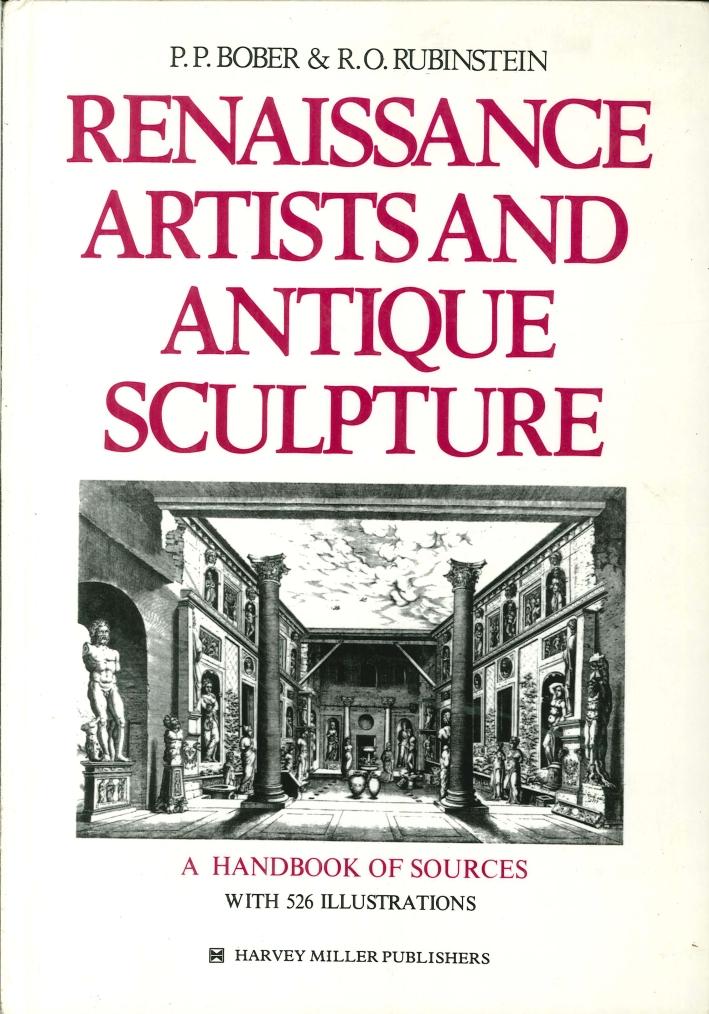 Renaissance Artists and Antique Sculpture. A Handbook of Sources