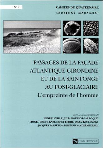 Paysages de la façade atlantique girondine et la Saintonge au Post-Glaciaire.