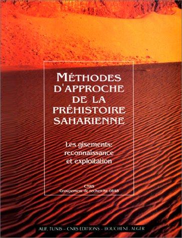 Méthodes d'approche de la préhistoire saharienne