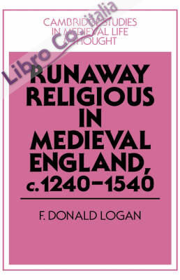 Runaway Religious in England, c. 1240-1540