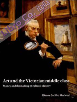 Art and the Victorian Middle Class