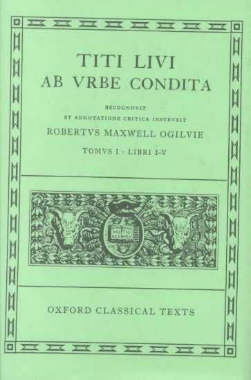 Ab Urbe Condita. Tomus I. Libri I-V