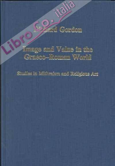 Image and Value in the Greco- Roman World