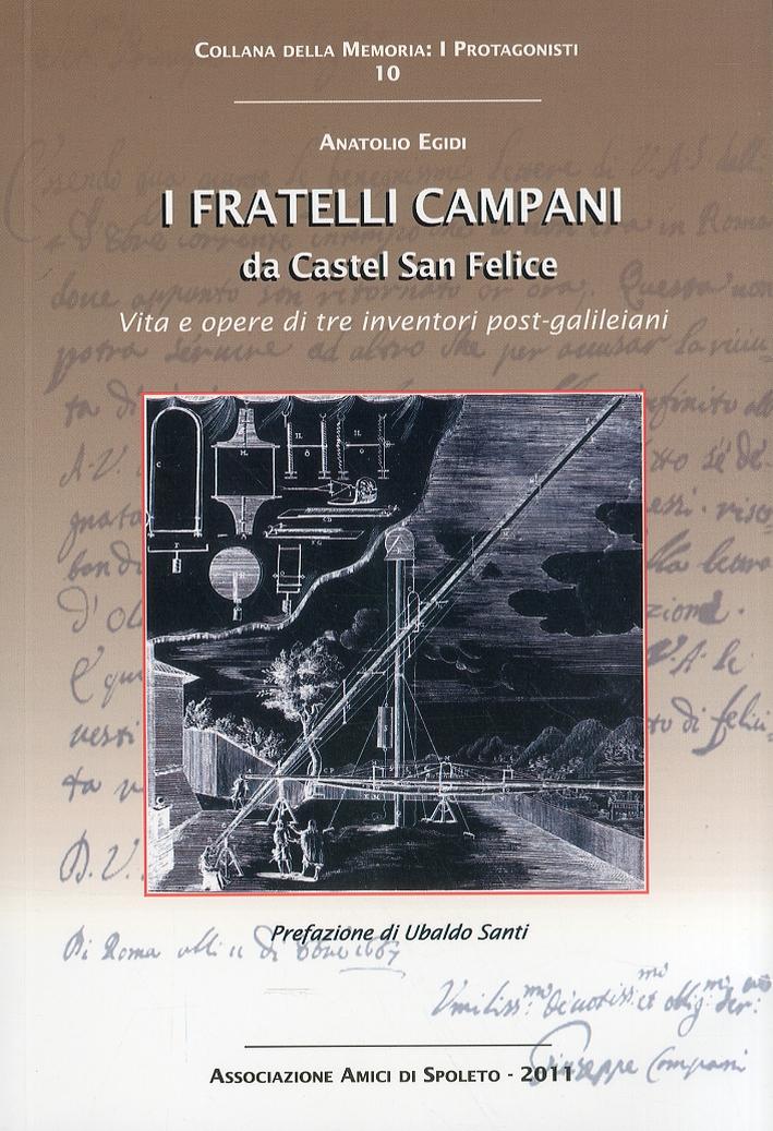 I fratelli Campani da Castel San Felice. Vita e opere di tre inventori post-galileiani