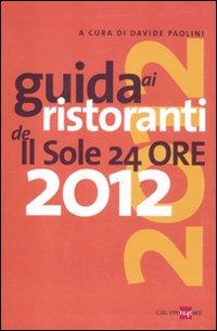 Guida ai ristoranti de Il Sole 24 Ore 2012